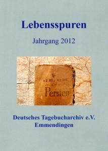 Tagebucharchiv Bild der Broschüre Lebensspuren Jahrgang 2012