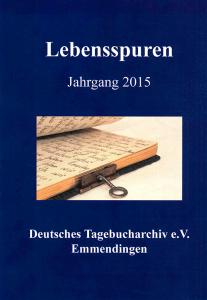 Tagebucharchiv Bild der Broschüre Lebensspuren Jahrgang 2015